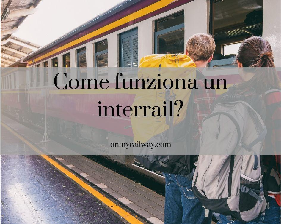 come funziona un viaggio interrail