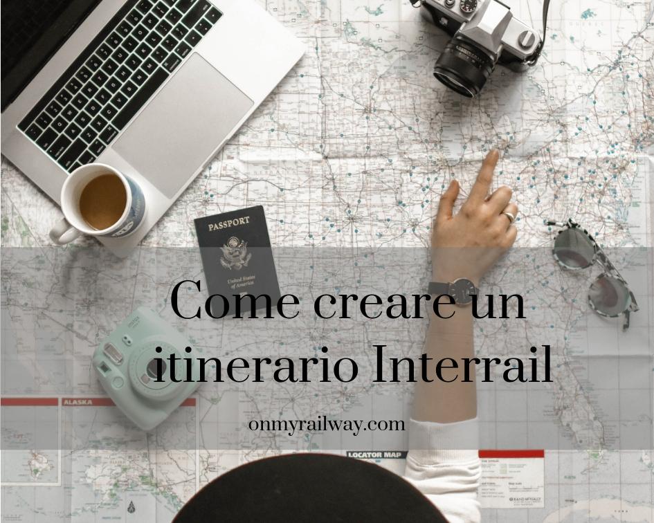 Suggerimenti  e consigli partici per organizzare dei perfetti itinerrari per un viaggio interrail.