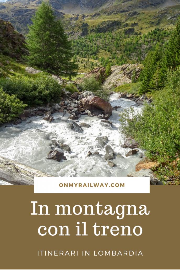 In montagna con il treno: gli itinerari per raggiungere le montagne della Lombardia