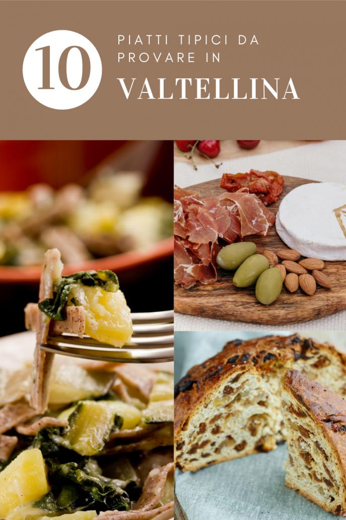 Piatti tipici Valtellina: cosa mangiare dall'antipasto al dolce